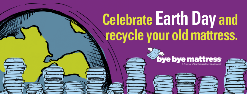Earth day social creative with a drawing of an earth behind stacks of mattresses with text reading 'Celebrate Earth Day and recycle your old mattress.'